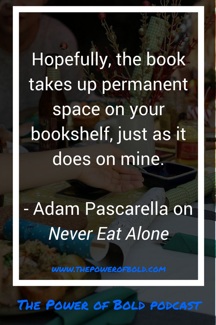 Adam Pascarella argues that Never Eat Alone should be a mainstay on your bookshelf.