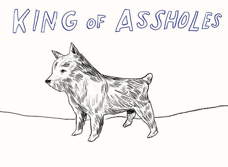 """King Of Assholes"" Silkscreen by Dave Eggers"