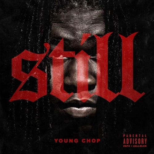 "[Album Stream] Young Chop (@youngchopbeatz) – ""Still""- http://getmybuzzup.com/wp-content/uploads/2014/10/Young-Chop-–-Still-Album-Stream.jpg- http://getmybuzzup.com/young-chop-still-album-stream/- Young Chop – Still (Album Stream) By Amber B Chicago based trap-drill and hip-hop producer Young Chop returns with his official sophomore album, Still. While Chop may have a major deal, he's still yet to release a debut to the masses though the majors. His new project ha"