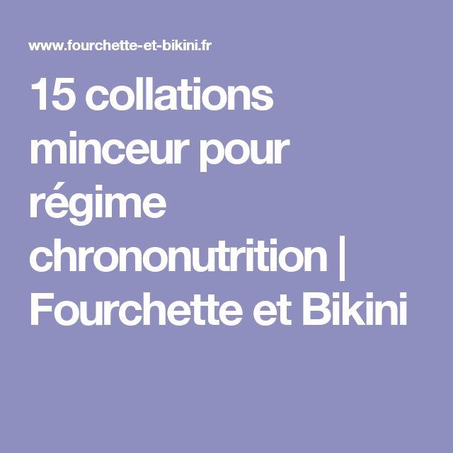 15 collations minceur pour régime chrononutrition   Fourchette et Bikini