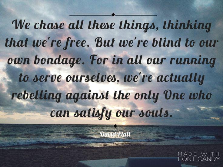 David platt. Counter culture quote.