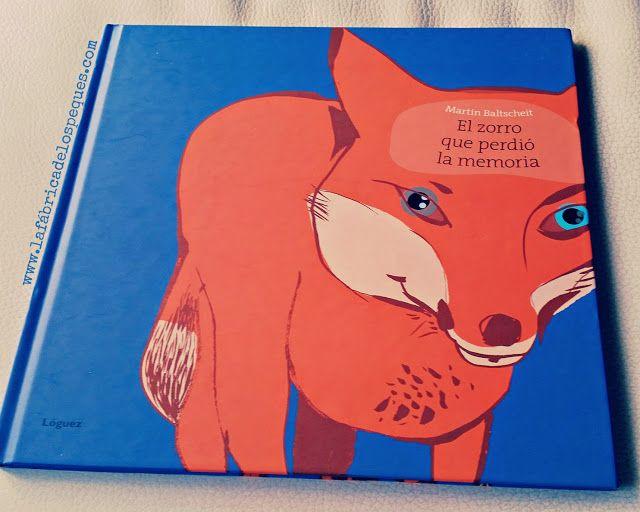 """""""El zorro que perdió la memoria"""" (7 a 10 años)"""