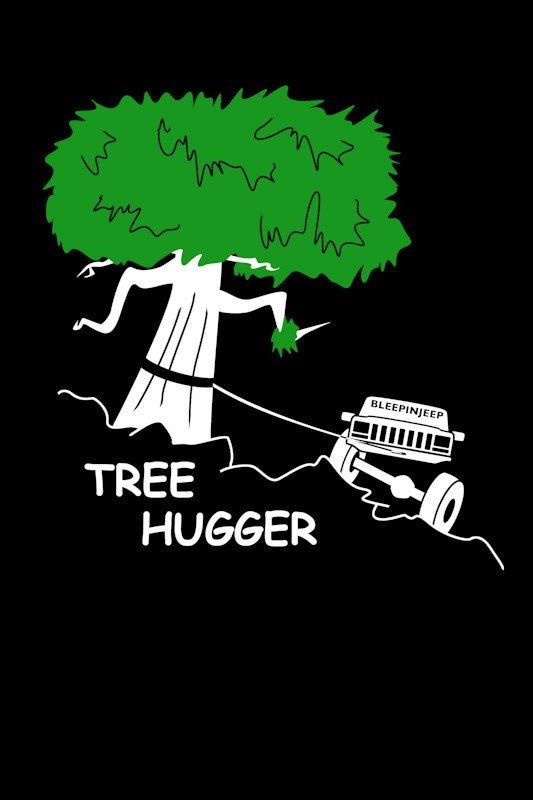 Tree Hugger TShirt Jeep Cherokee Black by BleepinJeep on Etsy
