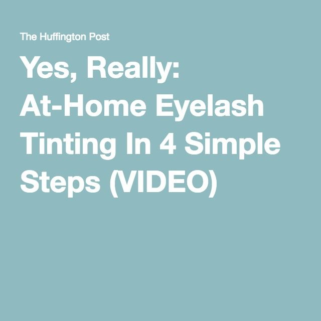 Yes, Really: At-Home Eyelash Tinting In 4 Simple Steps (VIDEO)