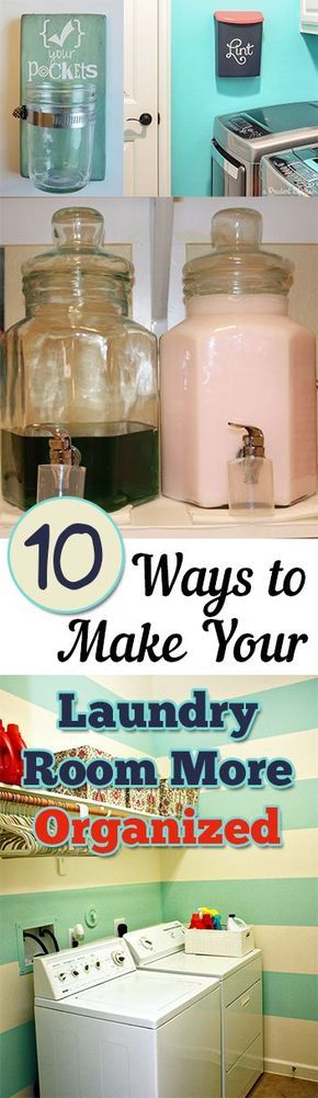 10 Ways to Organize Your Laundry Room- Great tips, projects and tutorials for an organized laundry area.