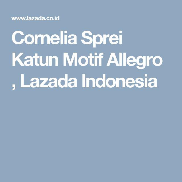 Cornelia Sprei Katun Motif Allegro , Lazada Indonesia