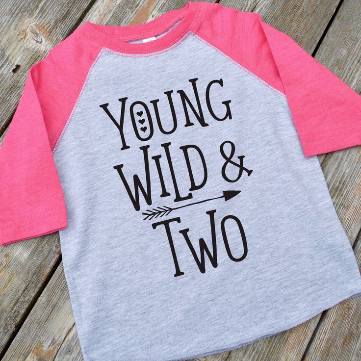 Young Wild Two Raglan Shirt - Girls' 2nd Birthday Shirt - Two Year Old Girl's Birthday Tee by BabyThreadsApparel on Etsy https://www.etsy.com/listing/464408076/young-wild-two-raglan-shirt-girls-2nd