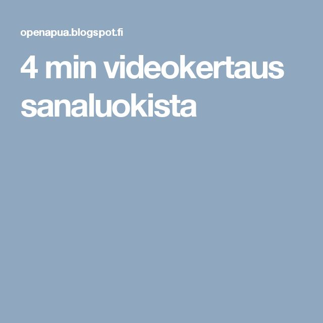 4 min videokertaus sanaluokista