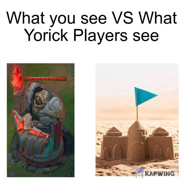 Yorick Be Like League Memes League Of Legends Memes Best Funny Pictures