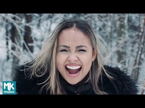 Bruna Karla Fe E A Razao Clipe Oficial Mk Music Youtube