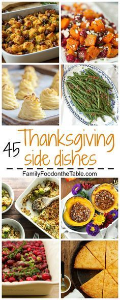 45 Thanksgiving sides - a huge round-up of recipes and inspiration for your…