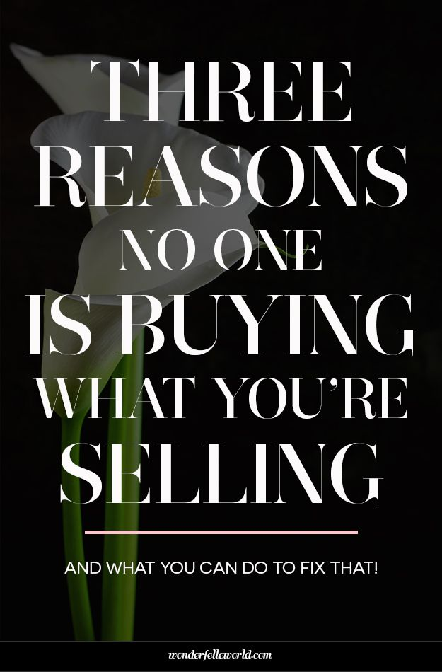 3 Reasons No One Is Buying What You're Selling - and what you can do to fix that! Free sales course for creative entrepreneurs who want to get noticed online and improve their sales. Click through to join the course now!