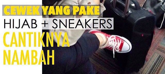 Hijab + sneaker = cantiknya nambah