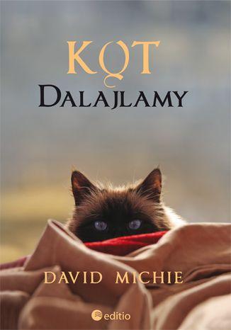 """Książka """"Kot Dalajlamy"""" David Mitchie. Opowieść o prywatnym oraz o bardziej oficjalnym życiu Dalajlamy snuje jego najbliższa przyjaciółka - mała, zuchwała i bystra… kotka! #dalajlama #ksiazka #editio #onepress #buddyzm #duchowosc"""