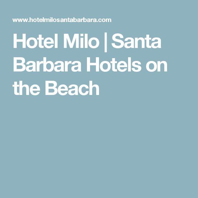 Hotel Milo | Santa Barbara Hotels on the Beach