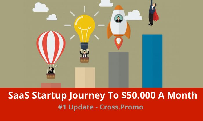 Follow Cross.Promo startup journey to reaching $50.000 a month in revenue. The…