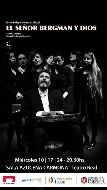 """Luis Quinteros/ECLÉCTICA TEATRO: """"El señor Bergman y Dios""""  Ecléctica Teatro"""