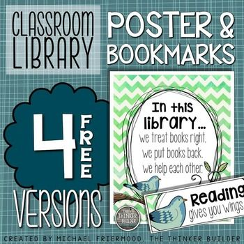 A charming poster for your classroom library in 4 designs. The poster shows three simple classroom library rules to help your library stay organized. Also included are coordinating bookmarks!Enjoy!.......................................................................................................................................Visit me at my blog: The Thinker Builder, or on Facebook, or on…