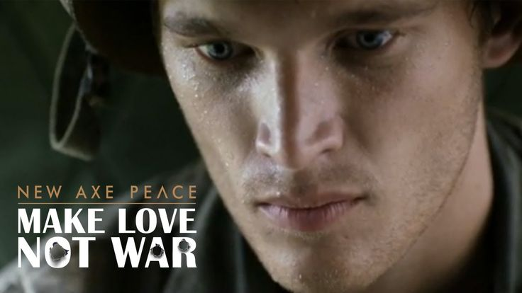 AXE PEACE | Make Love, Not War (Official :60) 60 second commercial... excuse me i have something in my eye...sniff