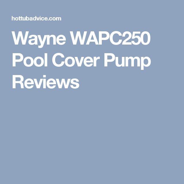 Wayne WAPC250 Pool Cover Pump Reviews