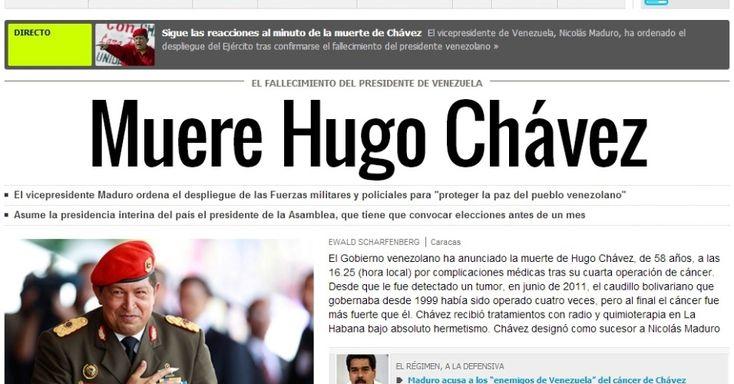 """O jornal espanhol """"El País"""" destaca a notícia da morte do presidente venezuelano, Hugo Chávez, 58, nesta terça-feira, vítima de um câncer na região pélvica, com o qual convivia há cerca de um ano e meio. A publicação lembra do líder venezuelano como """"o caudilho bolivariano"""