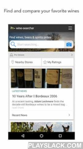 Wine-Searcher  Android App - playslack.com ,  Find, compare and buy wines, straight from your Android device. The Wine Searcher app is a genius shortcut to your favorite wines, beers and spirits – wherever you are on Earth. Our database of 8 million wine