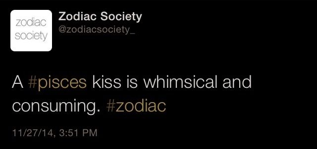 Pisces zodiac facts  Pisces kiss is whimsical and consuming…  http://zodiacsociety.tumblr.com
