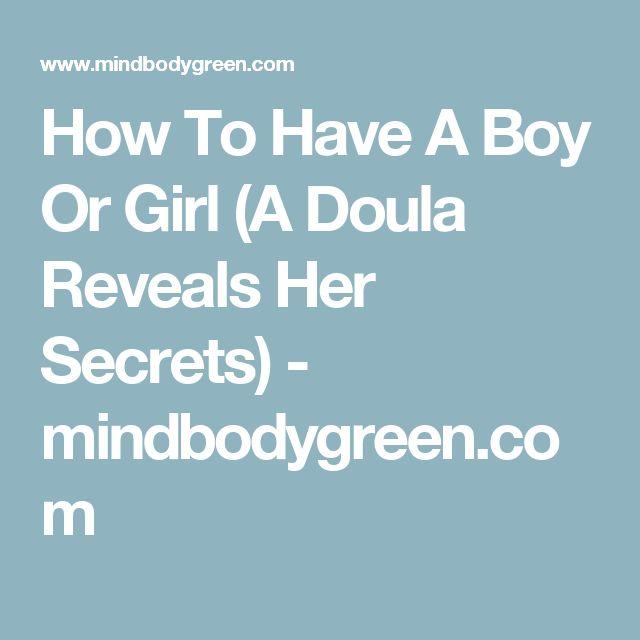 How To Have A Boy Or Girl (A Doula Reveals Her Secrets) - mindbodygreen.com