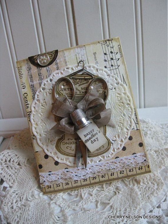 shabby sewing card-OOAK happy mothers day VINTAGE SCISSORS and thimble-handmade card