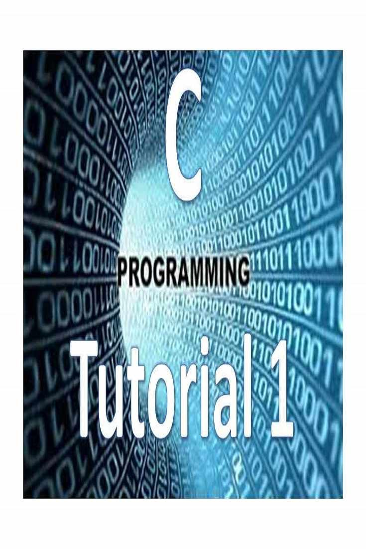 Programming Tutorial Learn C Programming C Programming Tutorial 1 Intro To C C