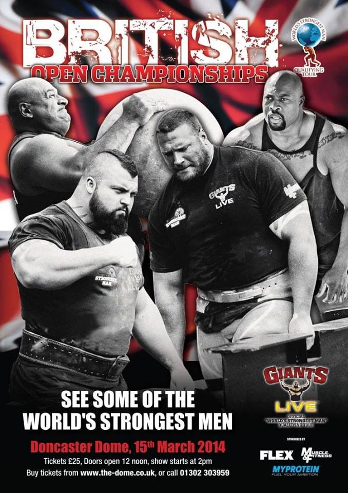 March 16th will see Doncaster, UK play host to Britain's Strongest Man 2014, one of the few Giants Live competitions happening before World's Strongest Man. The British competitors will be battling for the title of Britain's Strongest Man whilst the indigenous and foreigners alike will all be vying for a place at World's Strongest Man. Competitors include Terry Hollands,Laurence Shahlaei and Eddie Hall. Who would you put your money on?