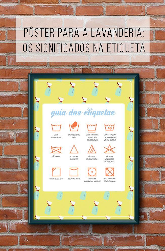 Lavar roupa sem medo de estragar: um guia com os símbolos das etiquetas e todos os seus significados! // Pôsteres para download de graça :-)! Desvendando os significados dos símbolos das etiquetas de roupas  // palavras-chave: pôster, cartaz, download, de graça, papel, decoração, inspiração, etiquetas, lavanderia, lavar roupa, etiquetas, simbolos, significados, triangulo