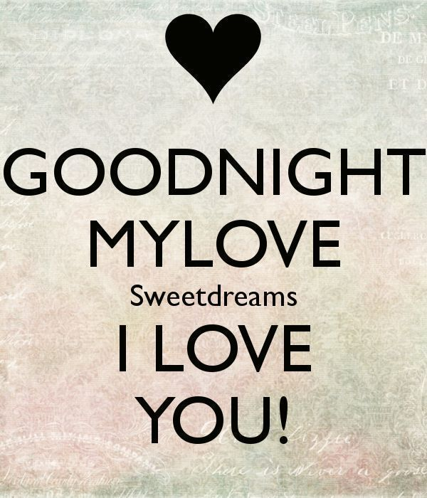Pin By Dianebrigmam On Beautiful Cute Good Night Quotes Good Night Love Quotes Sweet Dreams My Love