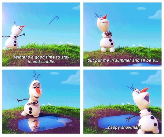 Winter's a good time to sit close and cuddle, but put me in summer and I'll be a... [pauses in front of a puddle] ...happy snowman! #frozen #disney #olaf