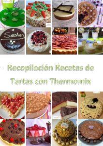 Recopilacion en PDF Gratuita Recetas de Tartas con Thermomix | Libros gratis de recetas con Thermomix. Recetas y accesorios Thermomix