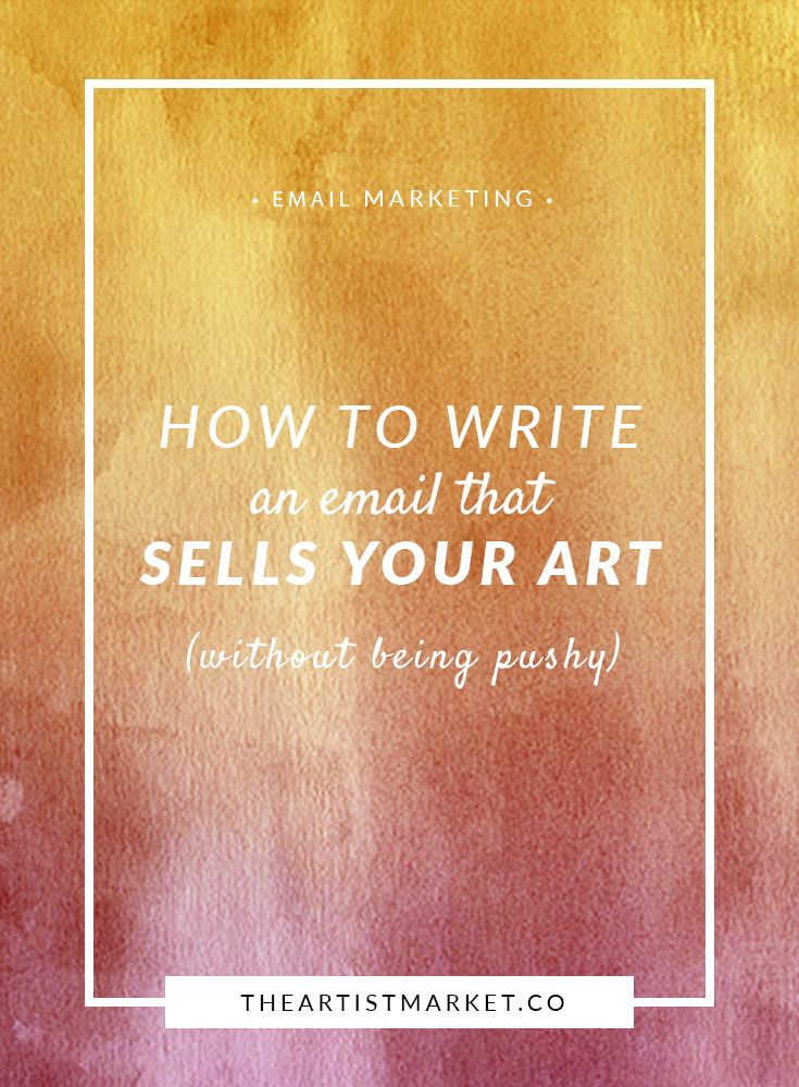 Do you hate asking people to buy your art? Use this effective email formula to make the process feel honest and real. Sell | Sales | Email | Art | Artist