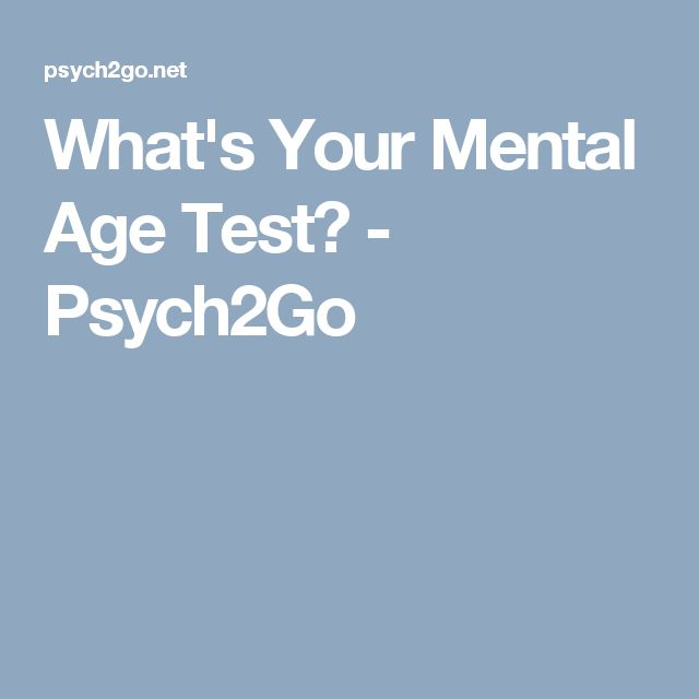 What's Your Mental Age Test? - Psych2Go
