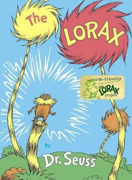 The Lorax by Dr. Seuss. (Picture Books list). Find this under E SEU or in Spanish under SP E SEU.