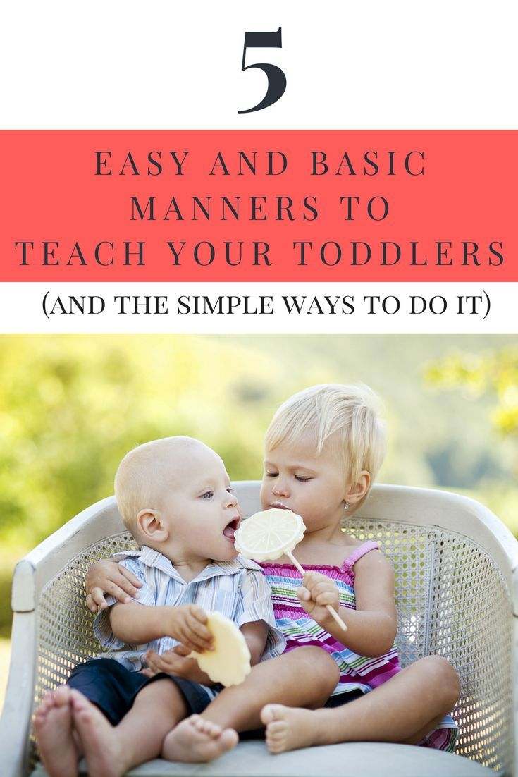 5 Easy and Basic Manners to Teach Your Toddlers and The Simple Ways to do it!