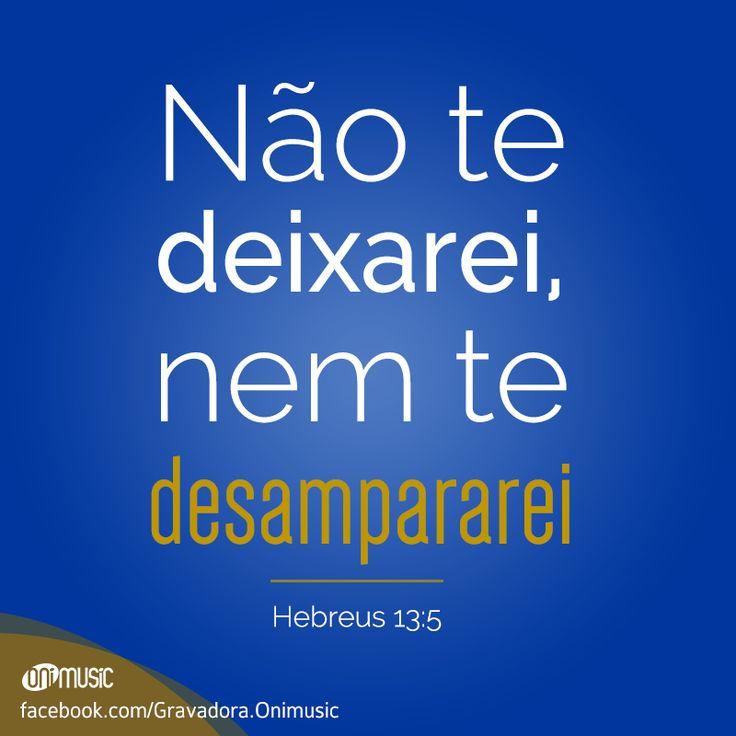 """""""Não te deixarei, nem te desampararei"""" {Hebreus 13:5} Acalme seu coração e tranquilize sua mente e fortifique a sua Fé, pq vc já esta sendo auxiliado pelo Senhor. Tudo vai dar certo!"""