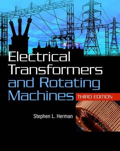 9781111039134: Electrical Transformers and Rotating Machines