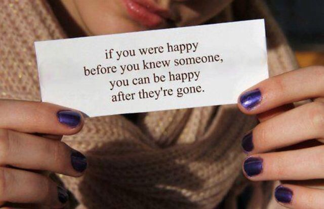 If you were happy before you can be happy once they are gone