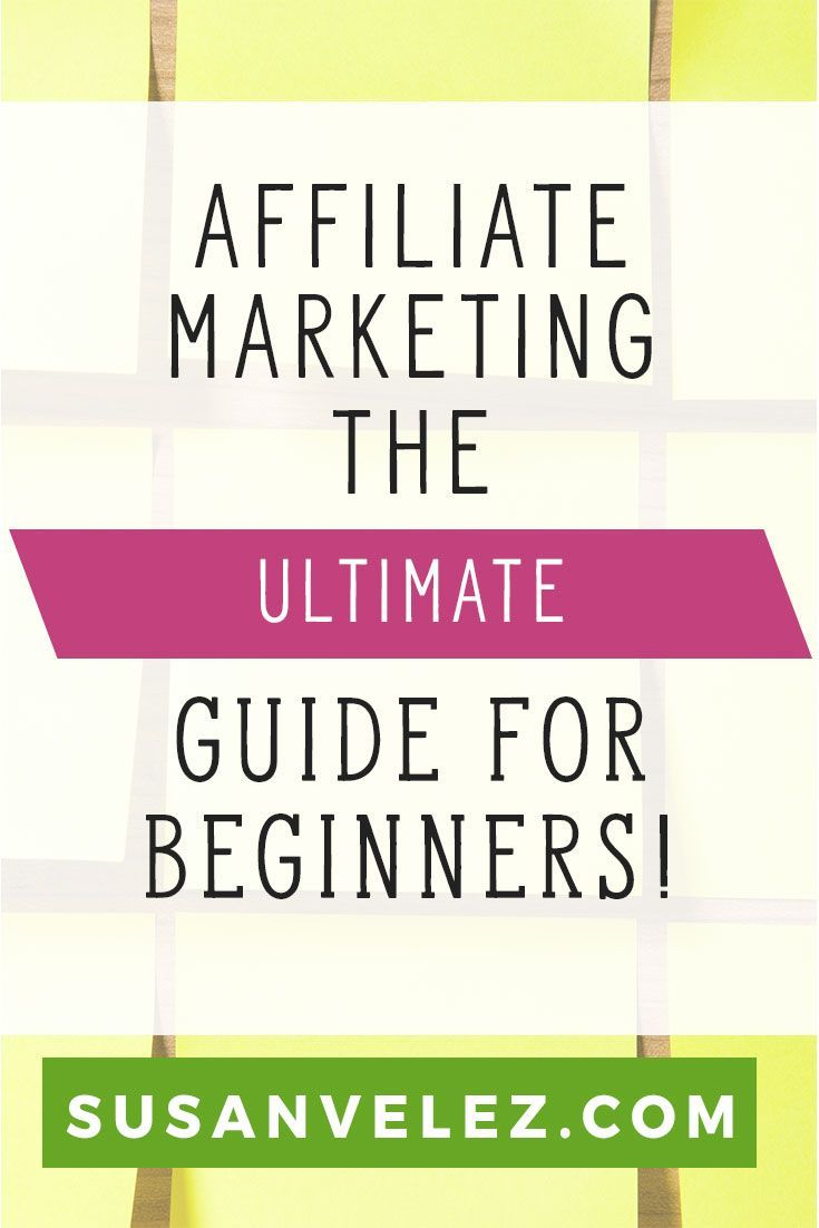 Best affiliate marketing program for beginners. The ultimate guide to get started with affiliate marketing and making money with your blog. Every blogger wants to know which affiliate programs to join and what it takes to make money.  https://susanvelez.com/best-affiliate-marketing-programs-for-beginners/