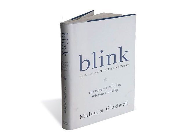 Blink - The Power of Thinking Without Thinking by Malcolm Gladwell.
