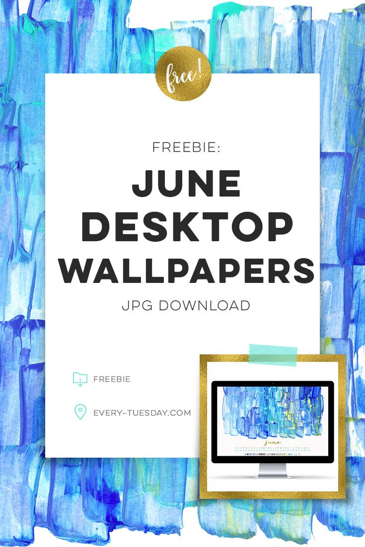 Free+June+Desktop+Wallpapers+|+Jpg+download+in+2+common+resolutions:+every-tuesday.com+via+@teelac