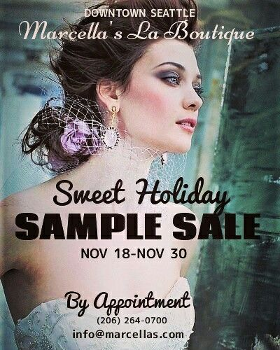 Sweet #holiday Sales @ Marcella's La Boutique for you & all new #engaged #brides in downtown #Seattle thru Thursday Nov 30! Due to upcoming #Thanksgiving holiday THIS WEEK, we have limited hours & days OPEN available for appointments  OPEN :  Tues Nov 21 @ 11:00am-3:00pm  OPEN :  Wed Nov 22 @  11:00am-5:00pm  OPEN :  Sat Nov 25  @  10:00am-5:00pm  CLOSED : Sun Nov 19 + Mon Nov 20  CLOSED : Thurs Nov 23 + Fri Nov 24  After this, our regular business hours are back from Tuesday - Saturday…