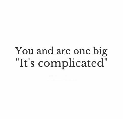 best 25 its complicated quotes ideas on pinterest heart