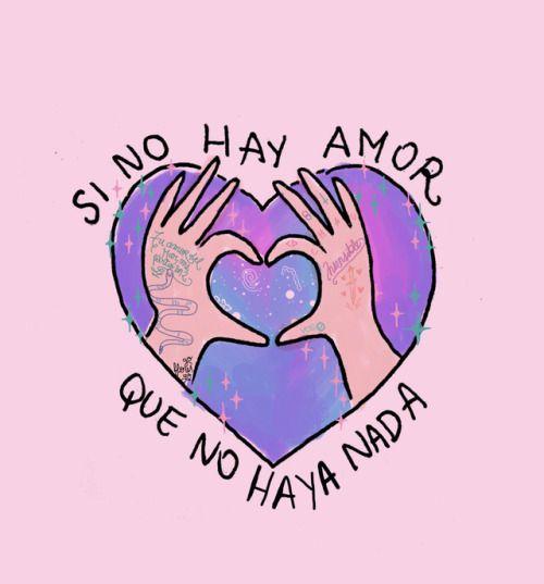 Si no hay amor, que no haya nada*