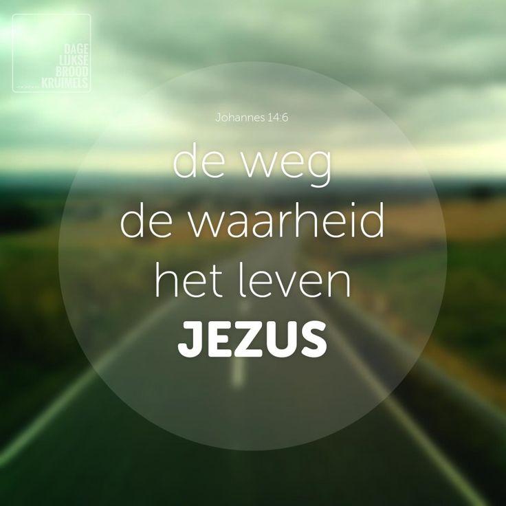 Johannes 14-6 Ik ben de weg, de waarheid en het leven