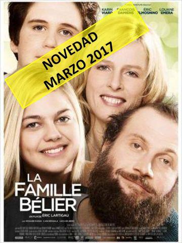 La familia Bélier = [La famille Bélier] / director, Eric Lartigau